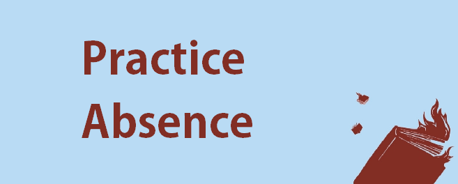 Practice Absence