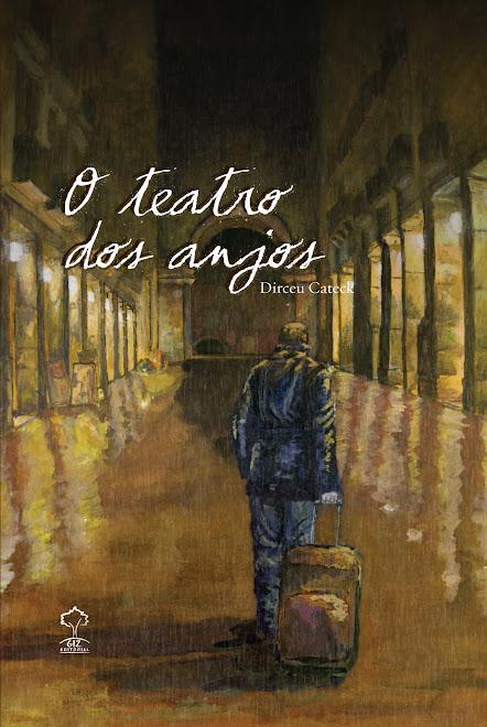 """""""O Teatro dos Anjos"""""""