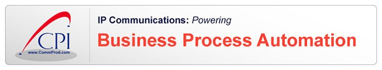 IP Communications Powering Business Process Automation