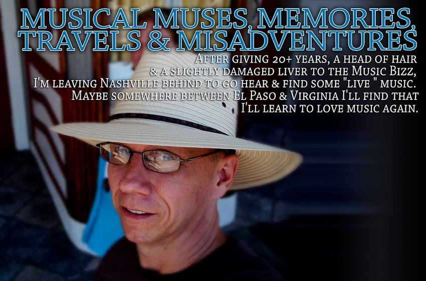 Musical Muses, Memories, Travels and Misadventures