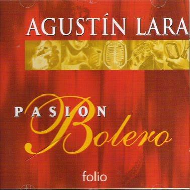 http://4.bp.blogspot.com/_pAEitDiZvOw/S36OnONvYVI/AAAAAAAAIZs/H93bVB7SJGI/s640/AgustinLara_PasionBolero(1).jpg
