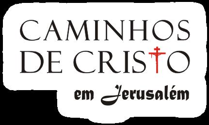 Caminhos de Cristo em Jerusalém