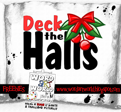 http://wordartworld.blogspot.com/2009/12/deck-halls.html