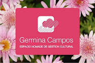 &gt; GERMINA CAMPOS / BLOG