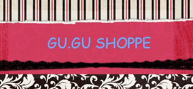 GU.GU SHOPPE