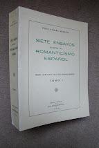 SIETE ENSAYOS SOBRE EL ROMANTICISMO ESPAÑOL (Leer la obra completa) TOMO I
