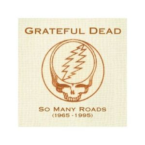 Grateful Dead - So Many Roads (1965-1995) (Disc 5) [Live]