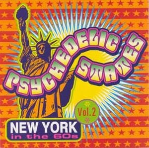 Psychedelic States - New York In The 60s Vol. 2