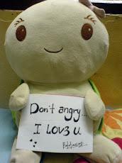Don't angry...I LOVE U
