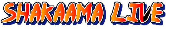 Shakaama Live