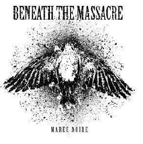 Beneath the Massacre - Marée Noire EP (2010)