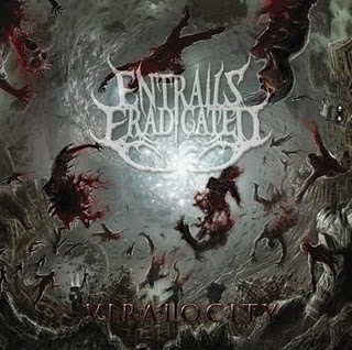 ENTRAILS ERADICATED - Viralocity (Ep 2010)