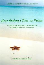 CONHEÇA DEUS NA PRATICA - VOLUME 1