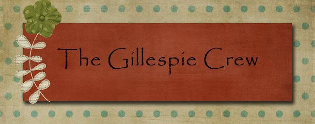 The Gillespie Crew