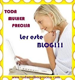Meu 6* Selinho Toda Mulher Precisa Ler Este Blog!!!