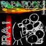 Postagem completa RabaRock004-LP ( IRA ! )