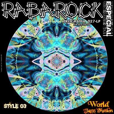 Postagem Completa Rabarock 27 - STYLE-03 - World Jazz Fusion