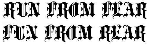 RUN FROM FEAR/FUN FROM REAR