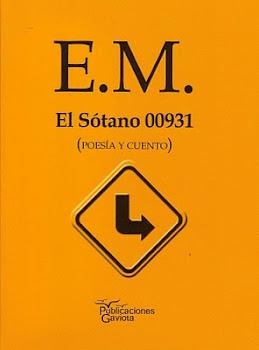 Edición Mínima de El Sótano 00931. Poesía y Cuento)
