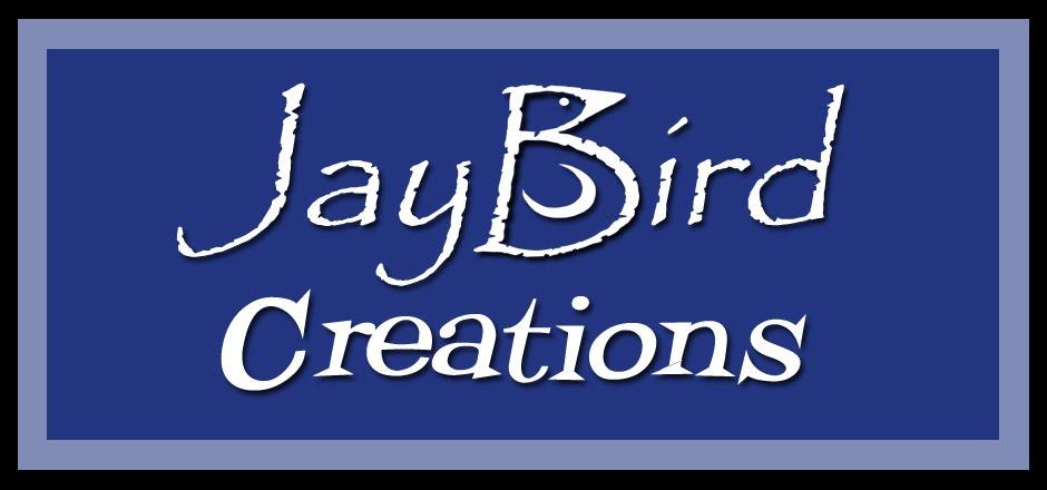 Jaybird Creations