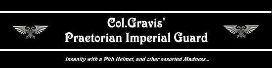 Col.Gravis&#39; Praetorian Imperial Guard