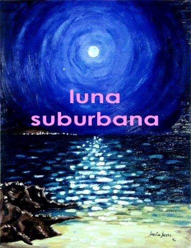 [luna+suburbana2.jpg]