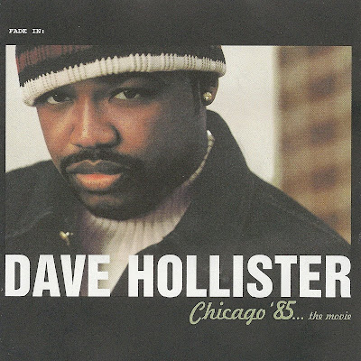 Dave Hollister - Chicago '85... The Movie (2000)
