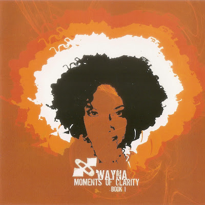 Wayna - Moments Of Clarity, Book 1 (2004)