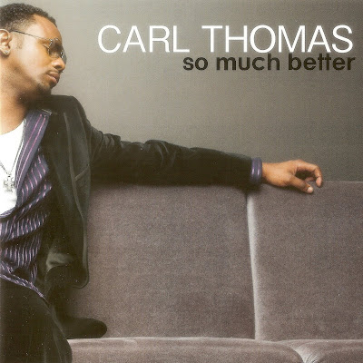 Carl Thomas - So Much Better (2007)