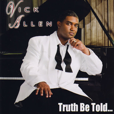 Vick Allen - Truth Be Told... (2009)