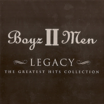 Boyz II Men - Legacy (The Greatest Hits Collection) (2001)