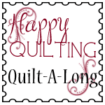 Happy Quilting Quilt-A-Long