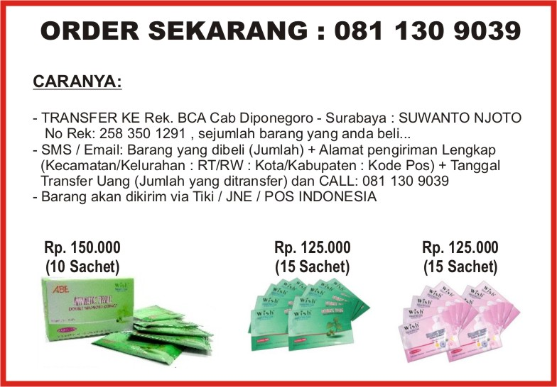 ORDER SEKARANG == ORDER NOW == CALL NOW 081 130 9039