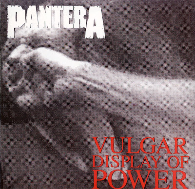Pantera - Vulgar Display Of