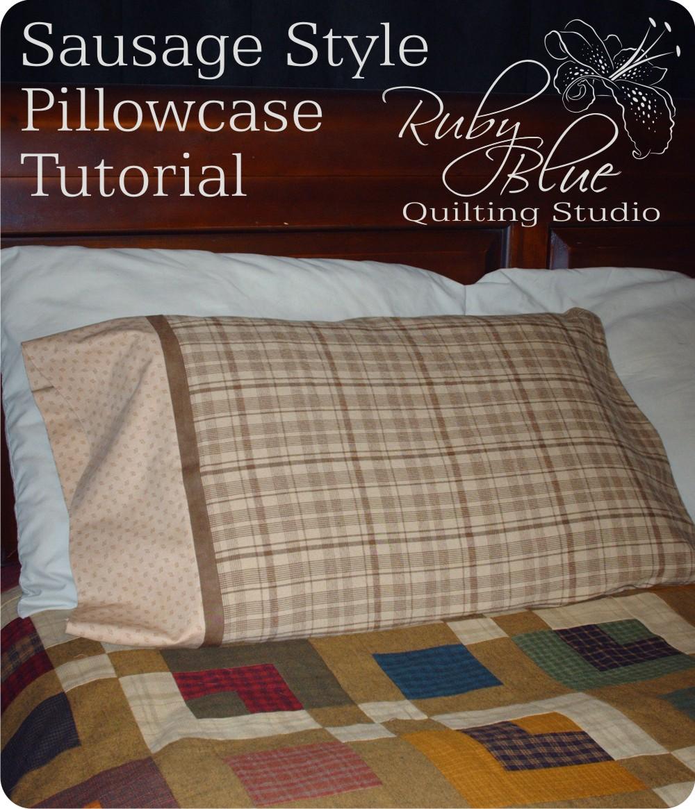Quilt Patterns Pillowcases : Cottonpickers Quilt Shop: Pillowcase Tutorial