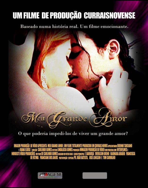 Meu Grande Amor - O filme