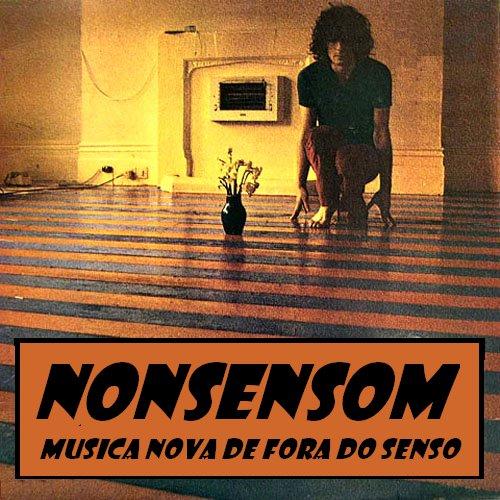 nonsensom, música nova de fora do senso.