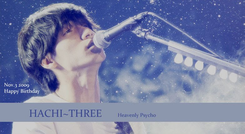 HACHI~THREE