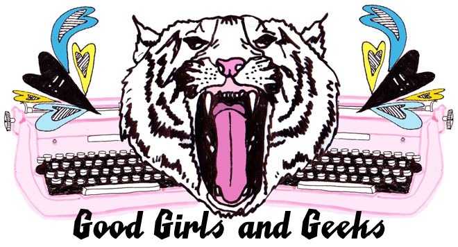 Good Girls & Geeks