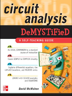 McGraw Hill's Circuit Analysis Demystified by David McMahon : A Self-Teaching Guide