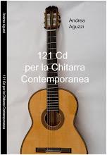 """""""121 Cd per la Chitarra Contemporanea"""" di Andrea Aguzzi"""