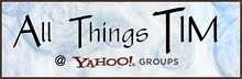 all things t!m yahoo group