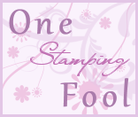 One Stamping Fool's Blog