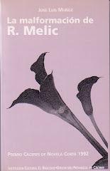 LA MALFORMACIÓN DE R. MELIC