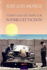 ÚLTIMO CASO DEL INSPECTOR RODRÍGUEZ PACHÓN