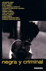 NEGRA Y CRIMINAL (Zoela, 2003)