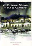IV CERTAMEN LITERARIO VILLA DE GARRUCHA (Arráez Editores, S.L. 2005)