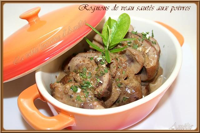 La table lorraine d 39 amelie rognons de veau sautes aux poivres - Rognons de veau a la creme ...