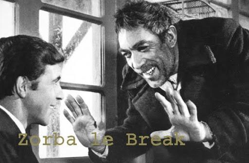 Zorba le Break