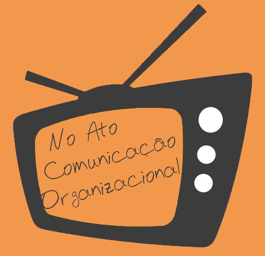 No Ato Comunicação Organizacional